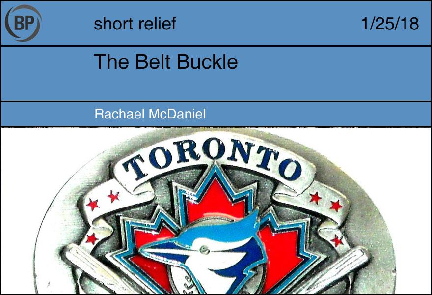 The Belt Buckle by Rachael McDaniel