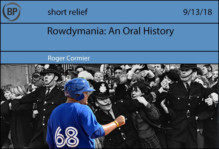 Short Relief: Gettin' Old-School Rowdy - Baseball ProspectusBaseball