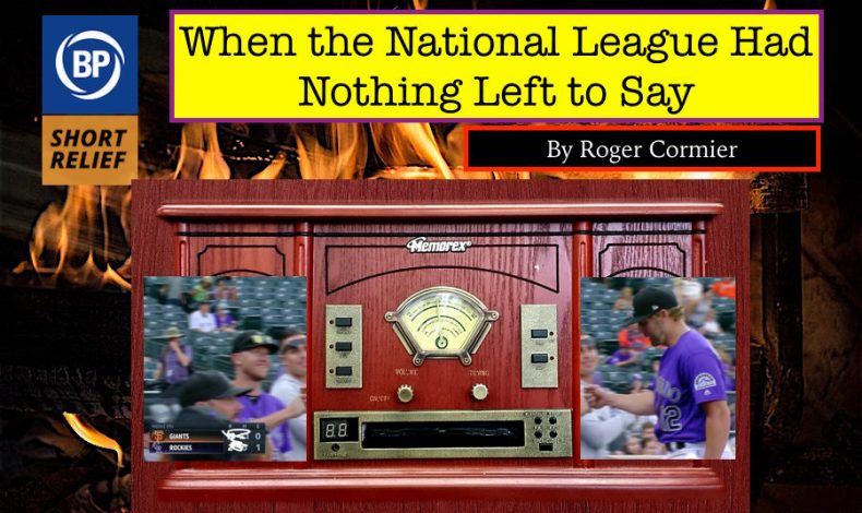 Long Relief: When the National League Had Nothing Left to Say